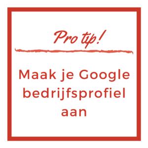 Pro Tip Google Bedrijfsprofiel